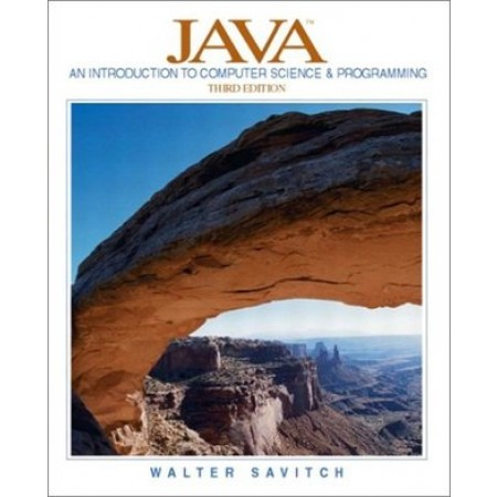 Java: An Introduction to Computer Science and Programming, 3rd Edition