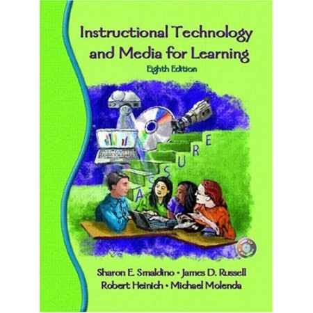 Instructional Technology And Media For Learning (Include CD-Rom)