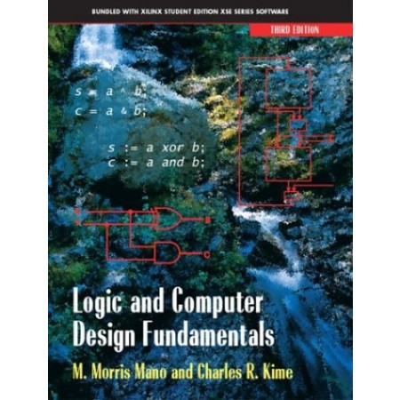 Logic and Computer Design Fundamentals (Include CD-Rom)