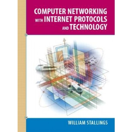 Computer Networking with Internet Protocols