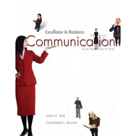 Excellence In Business Communication, 6th Edition