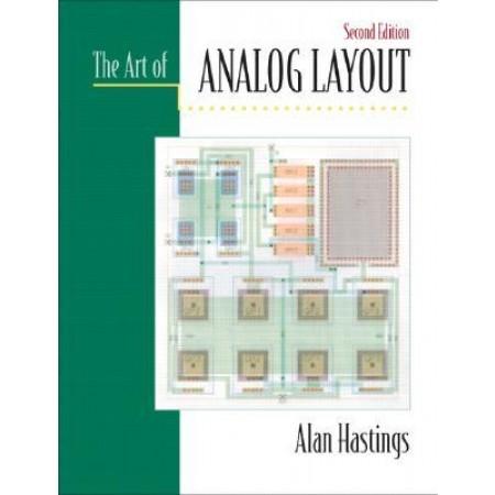 The Art of Analog Layout, 2nd Edition
