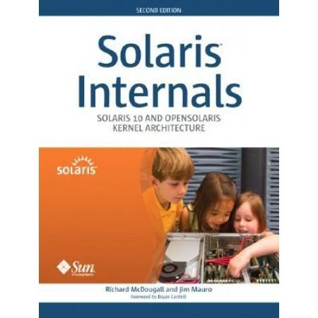 Solaris(TM) Internals: Solaris 10 and OpenSolaris Kernel Architecture, 2nd Edition