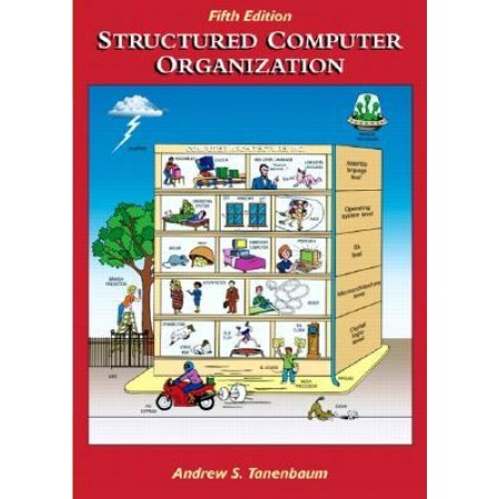 Structured Computer Organization, 5th Edition