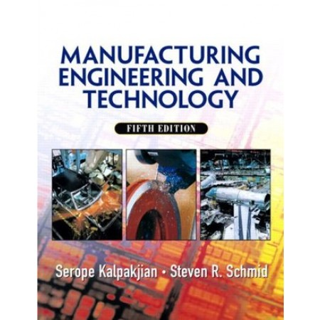 Manufacturing, Engineering & Technology, 5th Edition
