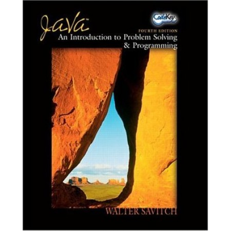 Java: An Introduction to Problem Solving & Programming, 4th Edition