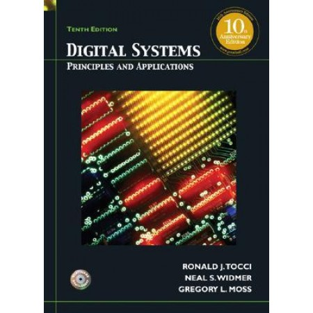 Digital Systems: Principles and Applications, 10th Edition (Include CD-Rom)