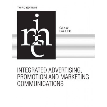 Integrated Advertising, Promotion, and Marketing Communications, 3rd Edition