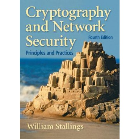 Cryptography and Network Security: Principles and Practice, 4th Edition