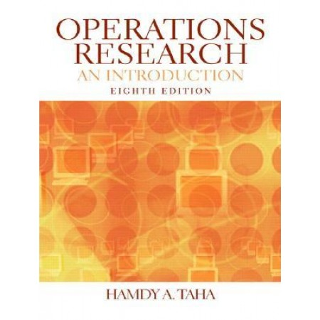 Operations Research: An Introduction, 8th Edition