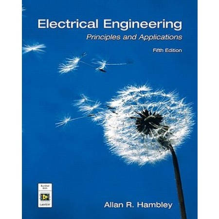 Electrical Engineering: Principles and Applications, 5th Edition
