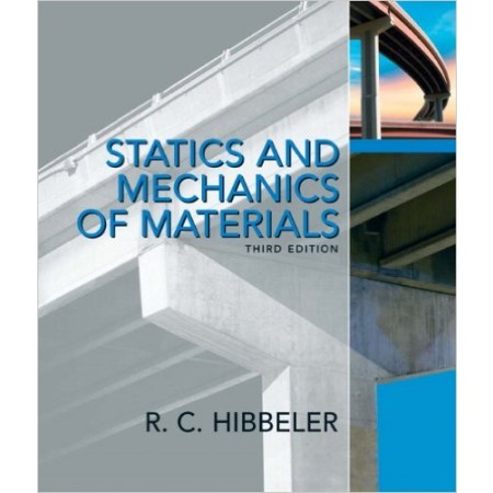 Statics and Mechanics of Materials, 3rd Edition