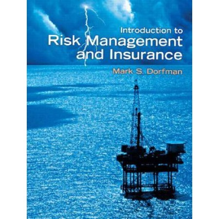 Introduction to Risk Management and Insurance, 9th Edition