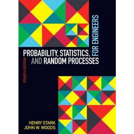 Probability, Statistics, and Random Processes for Engineers, 4th Edition