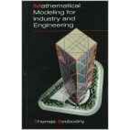 Mathematical Modeling for Industry and Engineering, 1st Edition