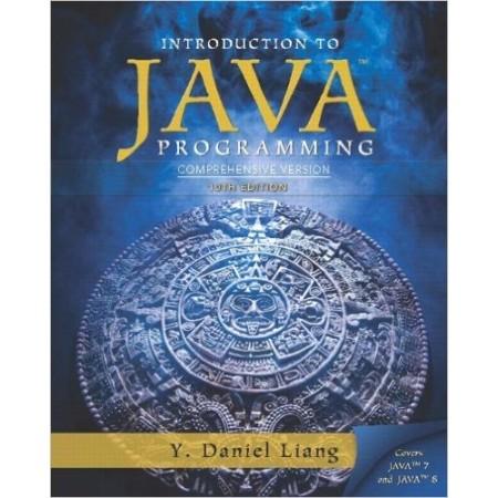 Intro to Java Programming, Comprehensive Version, 10th Edition