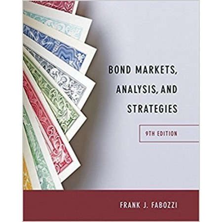 Bond Markets, Analysis, and Strategies, 9th Edition