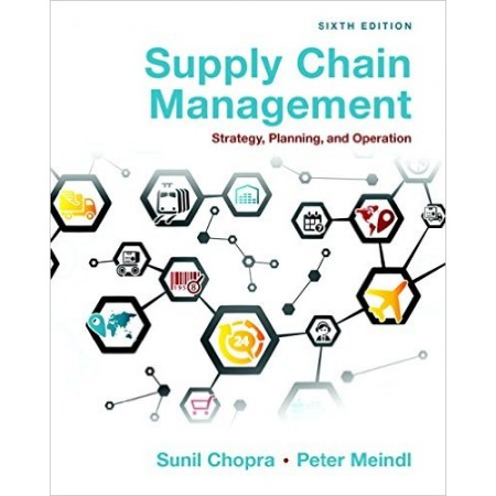 Supply Chain Management: Strategy, Planning, and Operation, 6th Edition