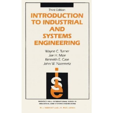 Introduction to Industrial and Systems Engineering, 3rd Edition
