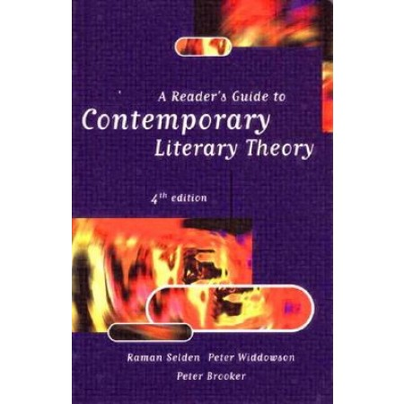 A Readers Guide to Contemporary Literary Theory, 4th Edition