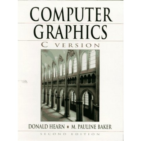 Computer Graphics, C Version, 2nd Edition