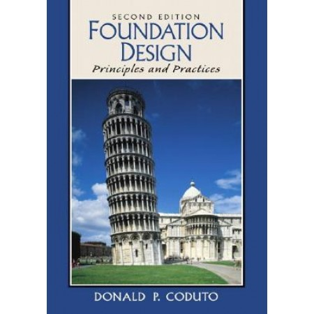 Foundation Design: Principles and Practices, 2nd Edition