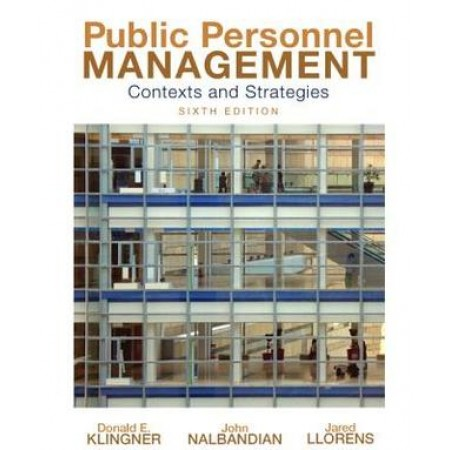 Public Personnel Management: Contexts and Strategies, 6th Edition
