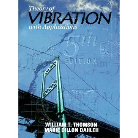 Theory of Vibration with Applications, 5th Edition