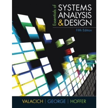 Essentials of Systems Analysis and Design, 5th Edition