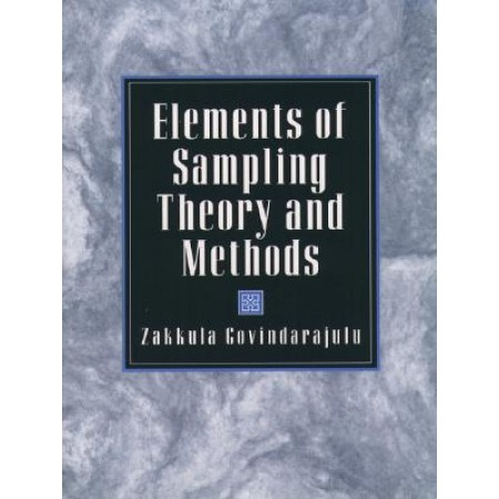 Elements of Sampling Theory and Methods, 1st Edition
