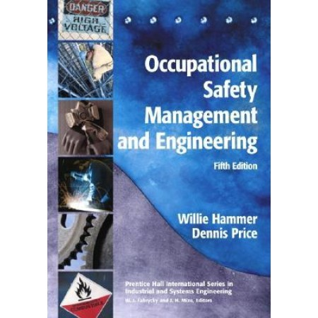 Occupational Safety Management and Engineering, 5th Edition