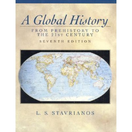 A Global History: From Prehistory to the 21st Century, 7th Edition