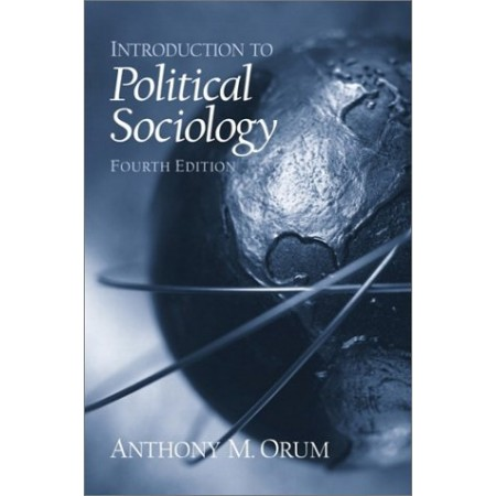 Introduction to Political Sociology, 4th Edition