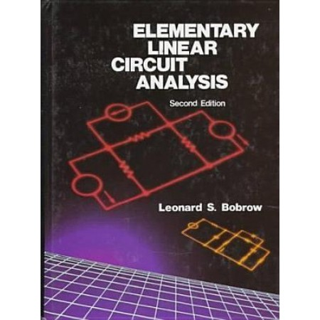 Elementary Linear Circuit Analysis, 2nd Edition