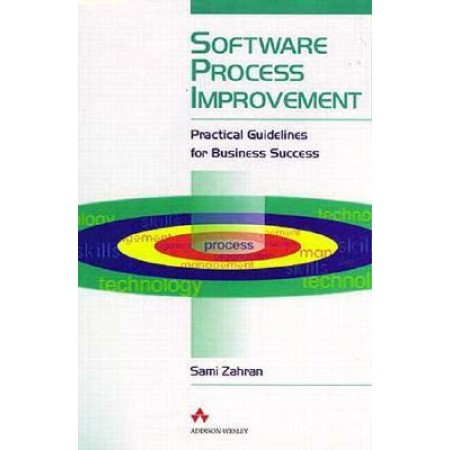 Software Process Improvement: Practical Guidelines for Business Success, 1st Edition
