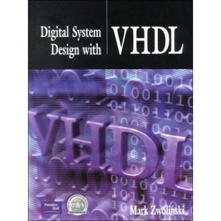 Digital System Design with VHDL, 1st Edition