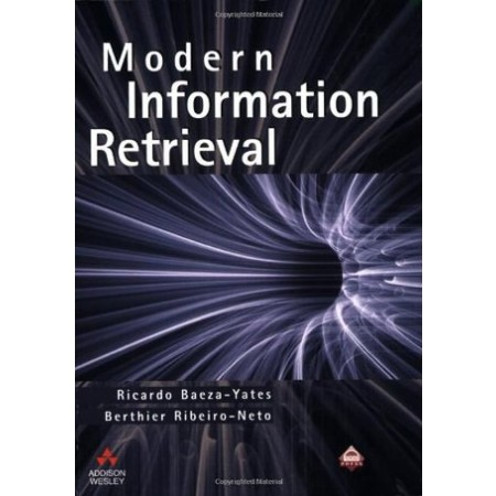 Modern Information Retrieval, 1st Edition