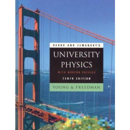 Sears and Zemansky's University Physics