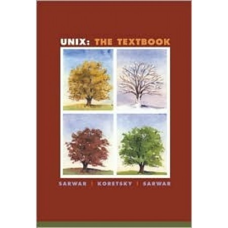 Unix: The Textbook, 1st Edition