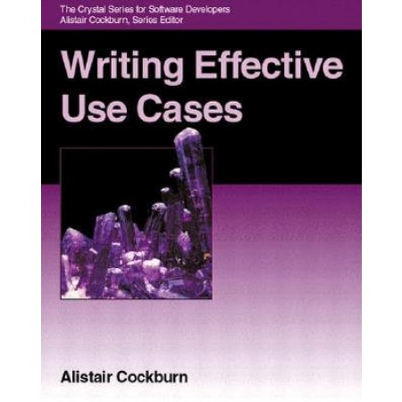 Writing Effective Use Cases, 1st Edition