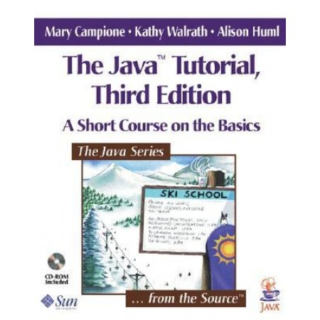 The Java(TM) Tutorial: A Short Course on the Basics