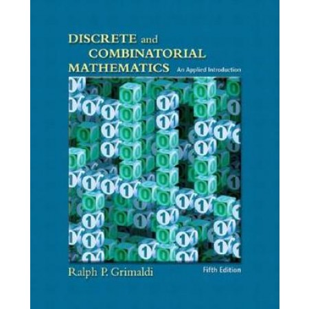 Discrete and Combinatorial Mathematics: An Applied Introduction, 5th Edition