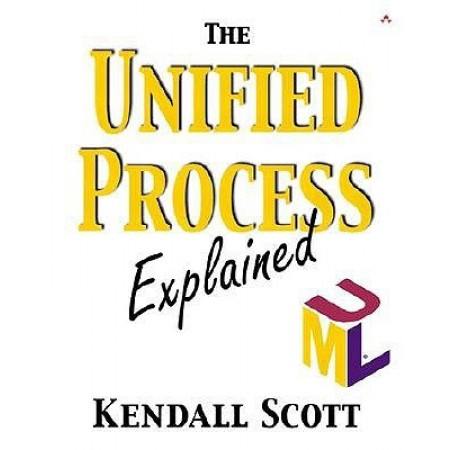 The Unified Process Explained, 1st Edition