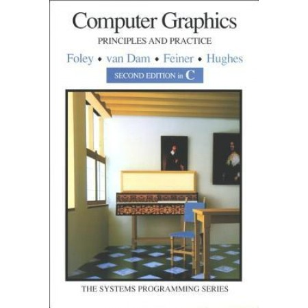 Computer Graphics: Principles and Practice in C, 2nd Edition