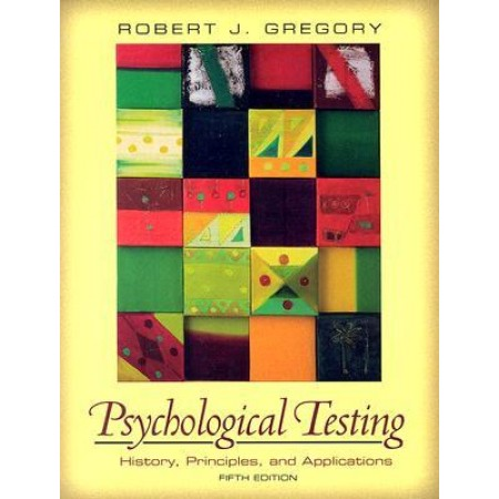 Psychological Testing: History, Principles, and Applications, 5th Edition