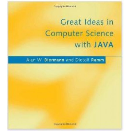 Great Ideas in Computer Science with Java