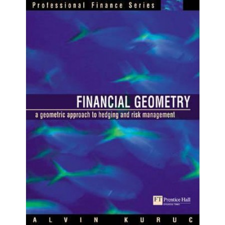 Financial Geometry: Geometric Approach to Hedging and Risk Management
