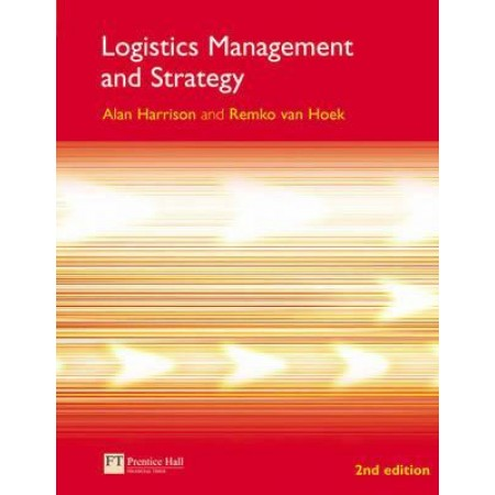 Logistics Management and Strategy, 2nd Edition