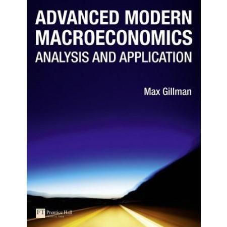 Advanced Modern Macroeconomics: Analysis and Application
