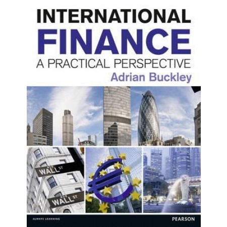 International Finance: A Practical Perspective, 1st Edition